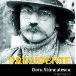 Prezidente – Doru Stanculescu&Florin-Silviu Ursulescu