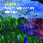 Sirina și alți monștri din Saad – Diana Geacăr