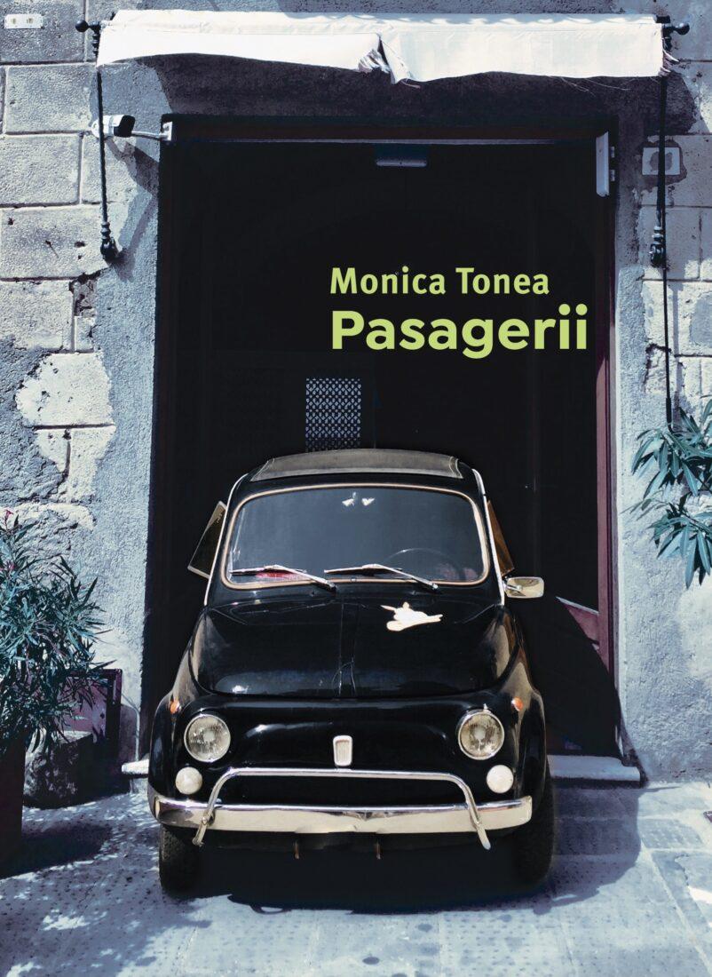 Pasagerii – Monica Tonea