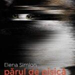 părul de pisică – Elena Simion