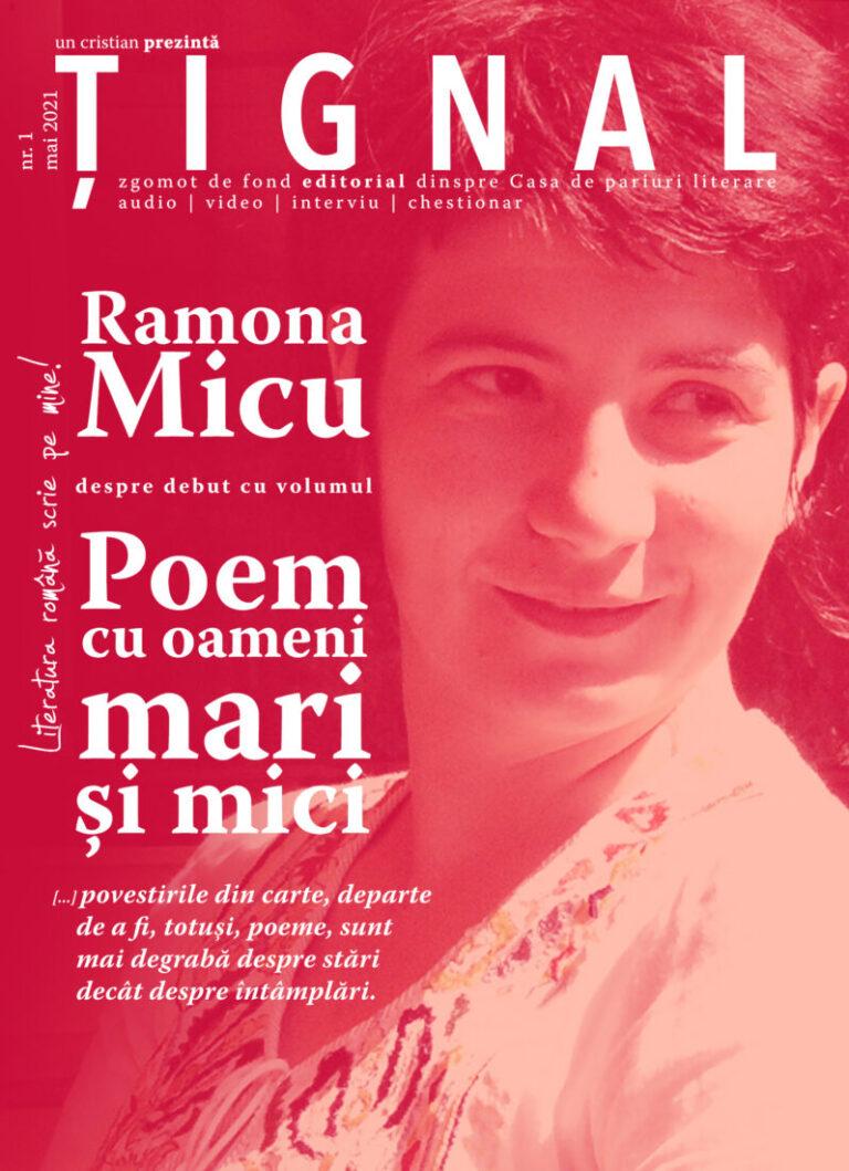 Țignal #1 – Ramona Micu