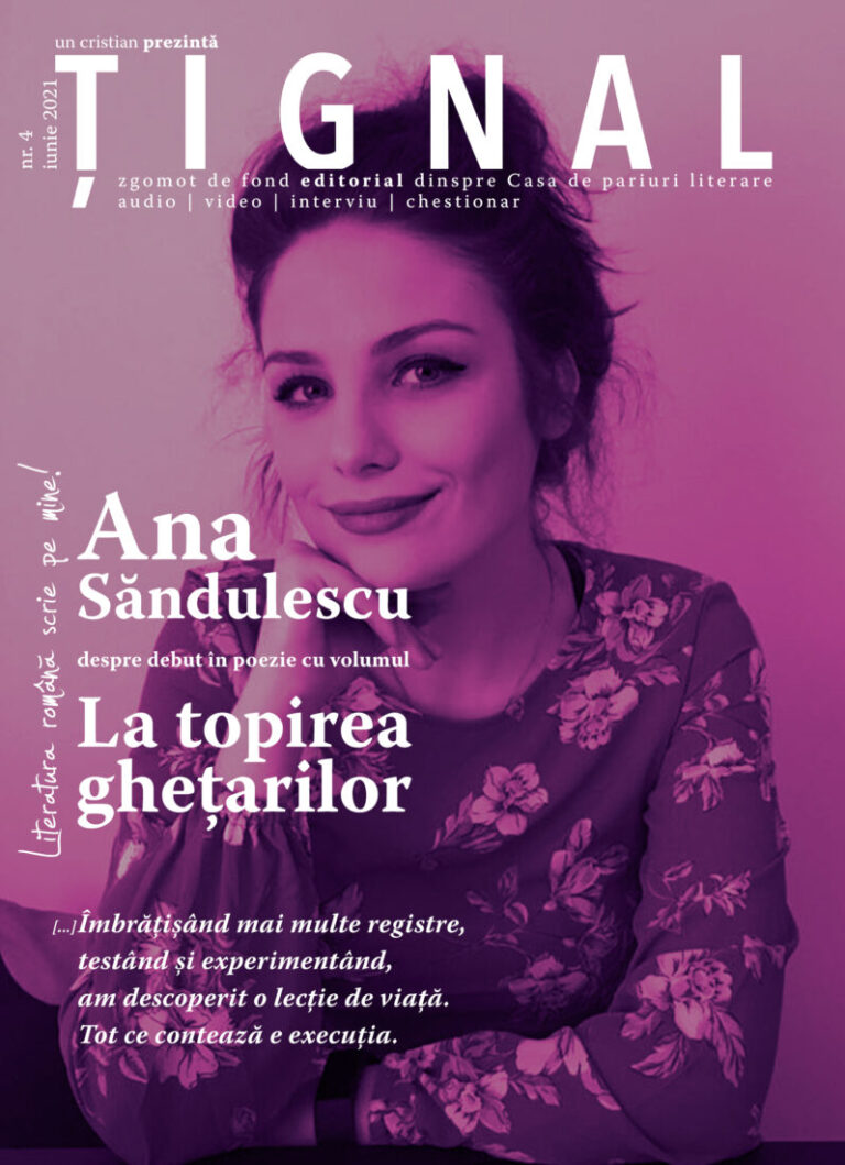 Țignal #4 – Ana Săndulescu