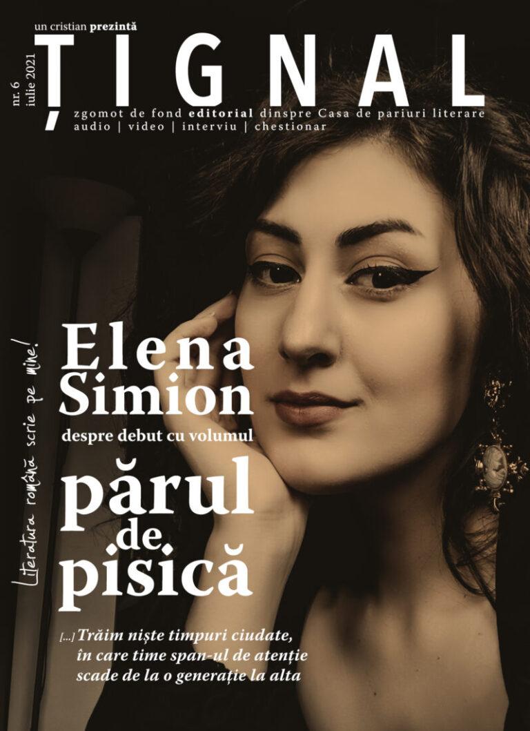 Țignal #6 – Elena Simion