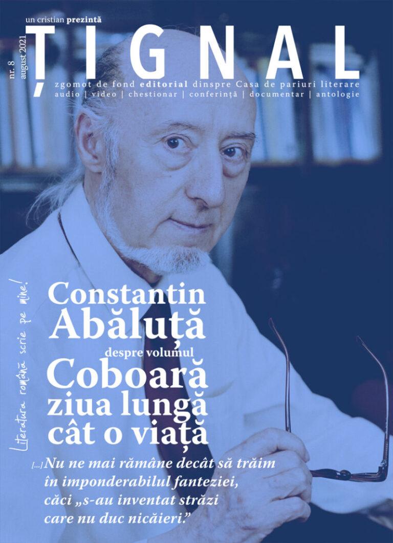 Țignal #8 – Constantin Abăluță