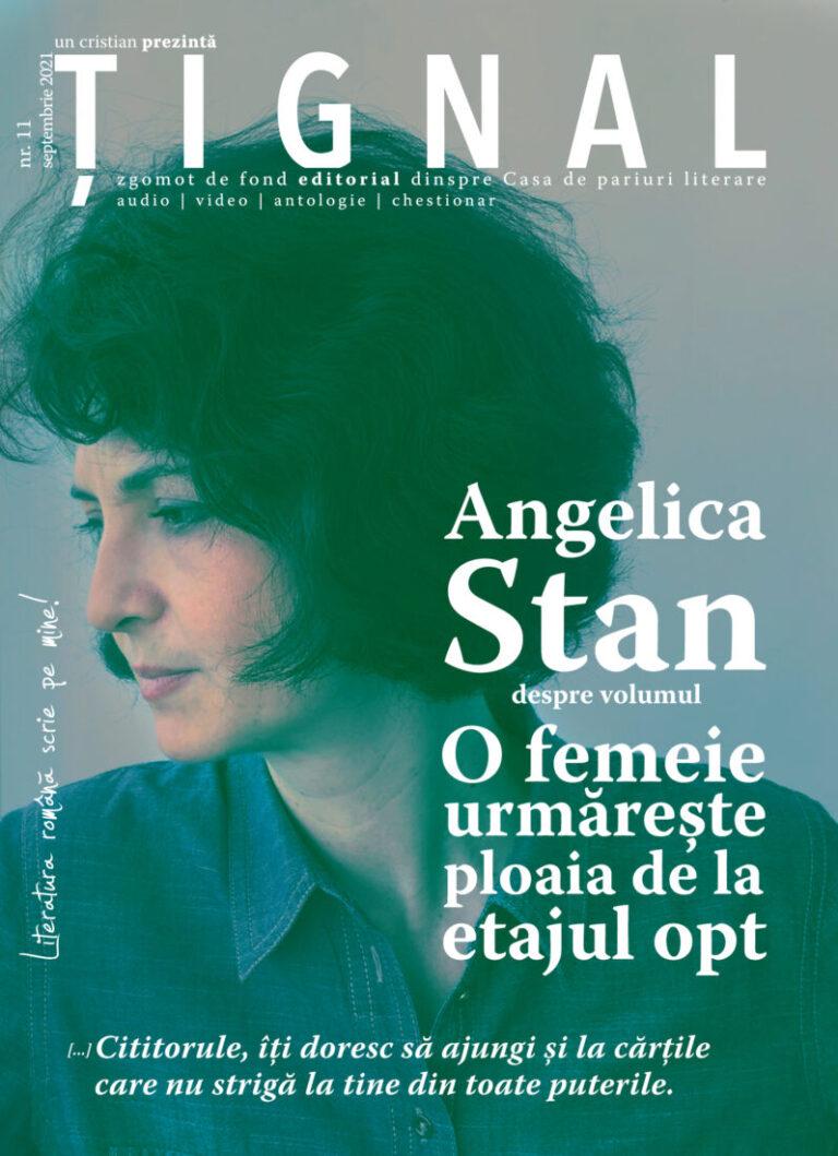 Țignal #11 – Angelica Stan
